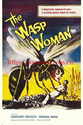 狠心女人 The Wasp Woman (1959)