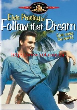 情韵动春心 Follow That Dream (1962)