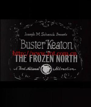 冰封的北方 The Frozen North (1922)