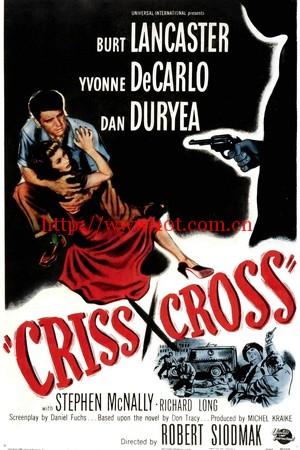 十字交锋 Criss Cross (1949)