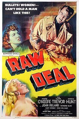 不公平的遭遇 Raw Deal (1948)
