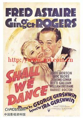 随我婆娑 Shall We Dance (1937)