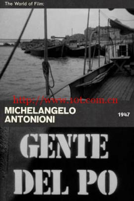 波河上的人 Gente del Po (1947)