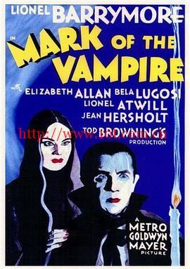 吸血鬼的印记 Mark of the Vampire (1935)