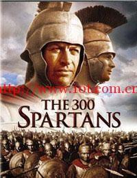三百斯巴达勇士 The 300 Spartans (1962)