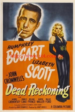 血海仇 Dead Reckoning (1947)