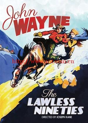 The Lawless Nineties The Lawless Nineties (1936)