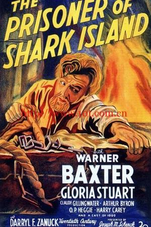 鲨岛逃生记 The Prisoner of Shark Island (1936)