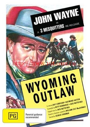 怀俄明歹徒 Wyoming Outlaw (1939)