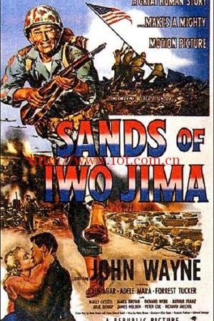 硫磺岛浴血战 Sands of Iwo Jima (1949)