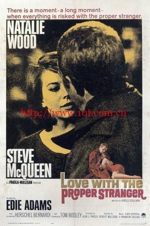 陌生人之恋 Love with the Proper Stranger (1963)
