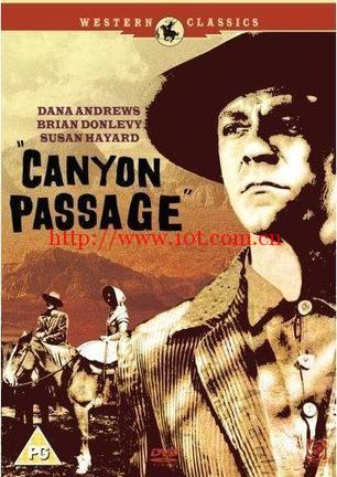 峡谷航道 Canyon Passage (1946)