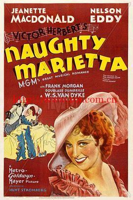 淘气的玛丽达 Naughty Marietta (1935)