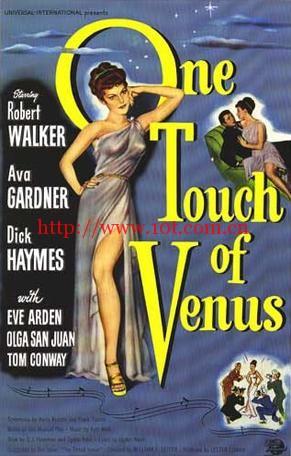 维纳斯的一触 One Touch of Venus (1948)