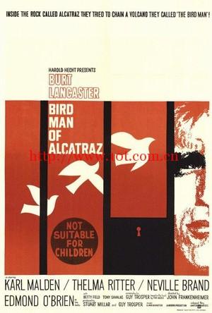 阿尔卡特兹的养鸟人 Birdman of Alcatraz (1962)