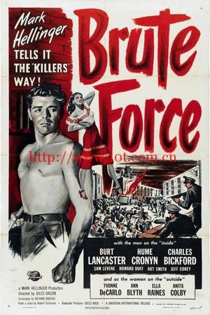 血溅虎头门 Brute Force (1947)