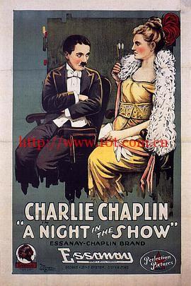 演出之夜 A Night in the Show (1915)