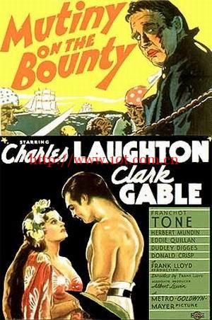 叛舰喋血记 Mutiny on the Bounty (1935)