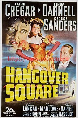醉汉广场 Hangover Square (1945)