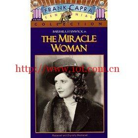 传奇女人 The Miracle Woman (1931)