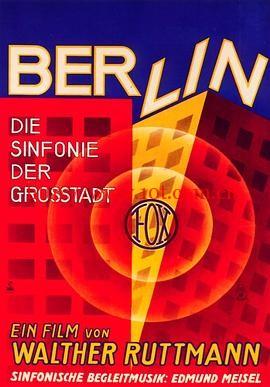 柏林:城市交响曲 Berlin – Die Sinfonie der Grostadt (1927)