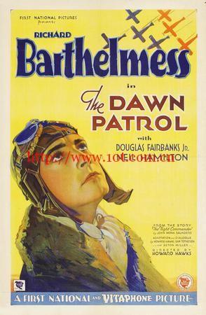 拂晓侦查 The Dawn Patrol (1930)