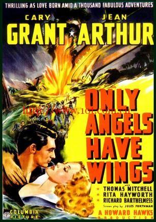 天使之翼 Only Angels Have Wings (1939)