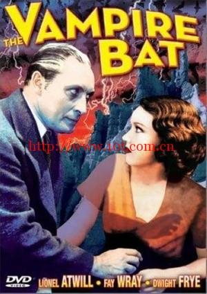 吸血蝙蝠 The Vampire Bat (1933)