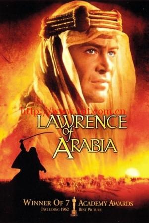 阿拉伯的劳伦斯 Lawrence of Arabia (1962)