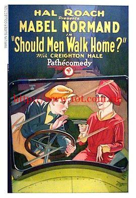 男人应该走回家吗 Should Men Walk Home (1927)