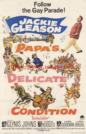 爸爸的微妙处境 Papa's Delicate Condition (1963)