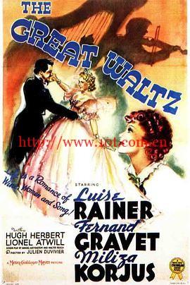 翠堤春晓 The Great Waltz (1938)