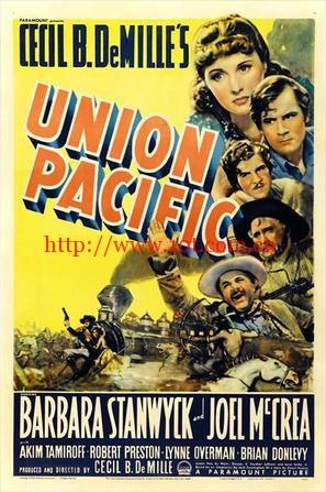 和平联盟 Union Pacific (1939)
