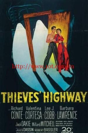 贼之高速公路 Thieves' Highway (1949)