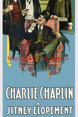 驾车私奔记 A Jitney Elopement (1915)