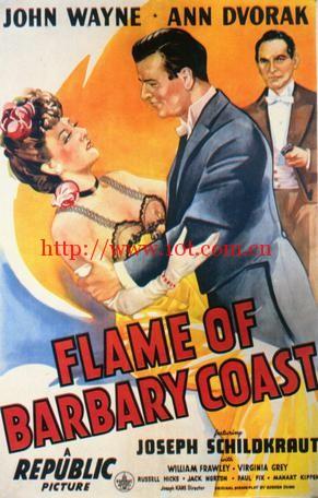 巴巴利海岸的火焰 Flame of Barbary Coast (1945)