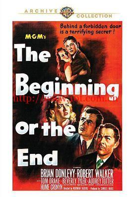 原子弹秘密 The Beginning or the End (1947)