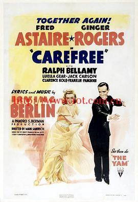 乐天派 Carefree (1938)