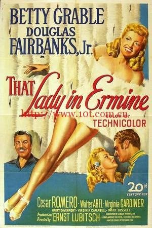 穿裘皮大衣的女人 That Lady in Ermine (1948)