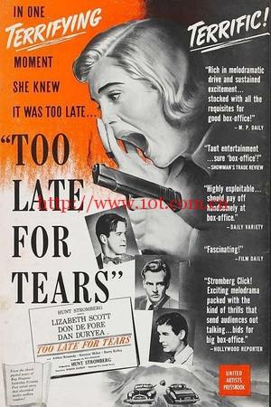 悔之已晚 Too Late for Tears (1949)