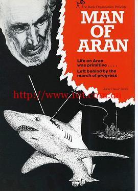 阿兰人 Man of Aran (1934)