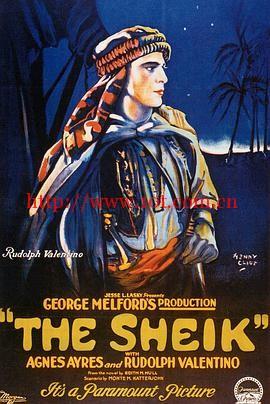 沙漠情酋 The Sheik (1921)