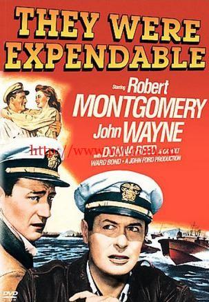 菲律宾浴血战 They Were Expendable (1945)