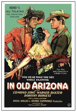 亚利桑纳奇侠 In Old Arizona (1928)