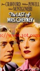 伦敦交际花 The Last Of Mrs. Cheyney (1937)