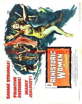 史前的女人们 Prehistoric Women (1950)
