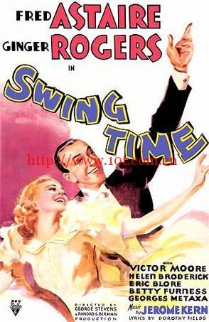 摇摆乐时代 Swing Time (1936)