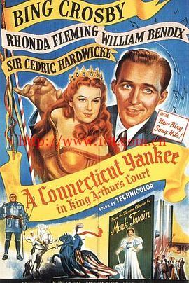 误闯阿瑟王宫 A Connecticut Yankee In King Arthur's Court (1949)