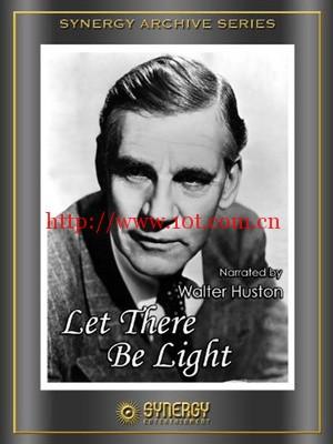 要有光 Let There Be Light (1946)