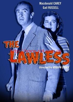 无法之地 The Lawless (1950)